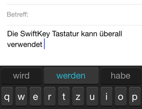 SwiftKey – Wischen statt tippen